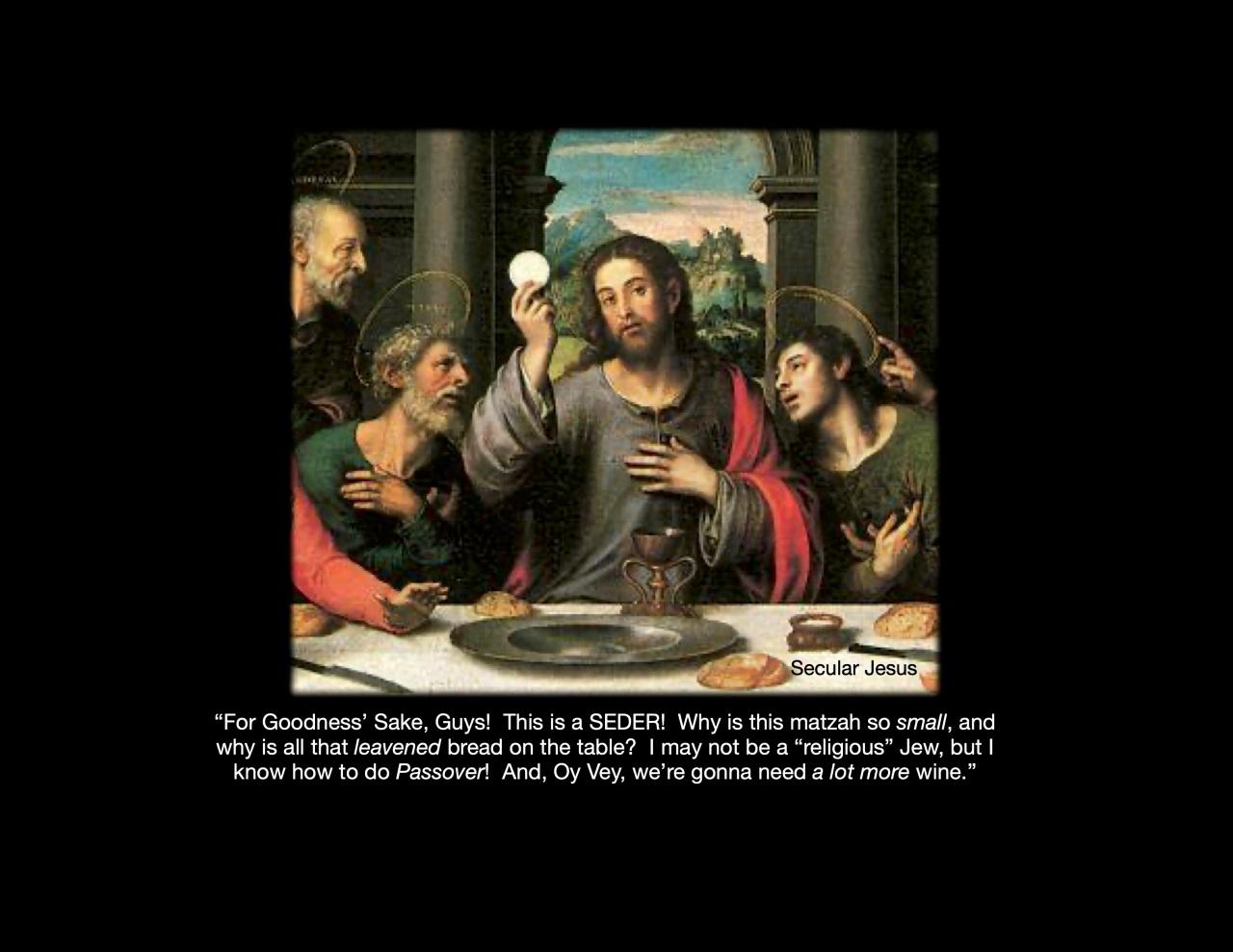 Secular Jesus-Seder