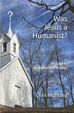 Was Jesus a Humanist? (2021)